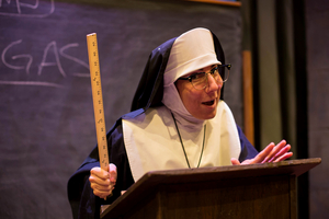 BWW Review: SISTER'S BACK TO SCHOOL CATECHISM Is A Hilarious Habit At Stages Repertory Theatre