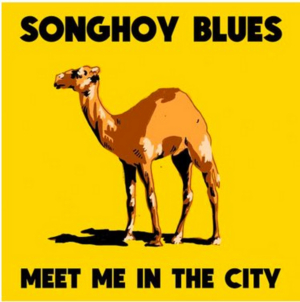 Songhoy Blues Announces EP MEET ME IN THE CITY