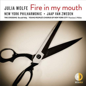 The Crossing Features On Recording Of Julia Wolfe's FIRE IN MY MOUTH Out Now