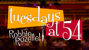 BWW Review: TUESDAYS AT 54 BELOW With Robbie Rozelle