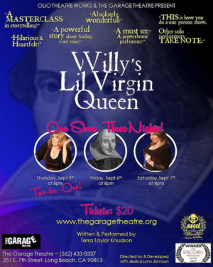 Award-winning Solo Show WILLY'S LIL VIRGIN QUEEN Comes To The Garage Theatre This Week