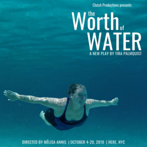 Tickets Now On Sale For Clutch Productions' THE WORTH OF WATER