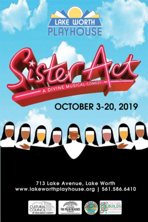 SISTER ACT Comes to The Lake Worth Playhouse