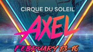 Cirque Du Soleil AXEL Comes to Greenville