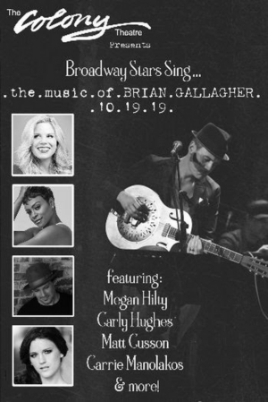Broadway Stars Sing The Music Of Brian Gallagher At The Colony Theatre