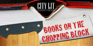 City Lit Theater Co Announces Titles for 2019 BOOKS ON THE CHOPPING BLOCK