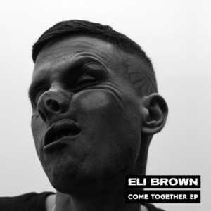 Eli Brown Releases COME TOGETHER EP
