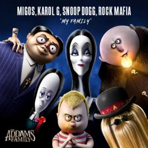 THE ADDAMS FAMILY Debuts Original Song 'My Family' By Migos, Karol G, Snoop Dogg, Rock Mafia