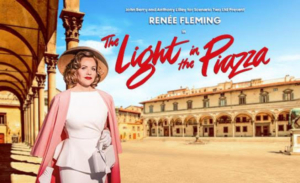Renee Fleming Will Lead THE LIGHT IN THE PIAZZA at Sydney Opera House