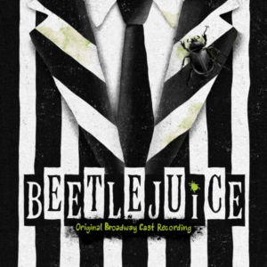 BEETLEJUICE Cast Album Available on CD 10/11