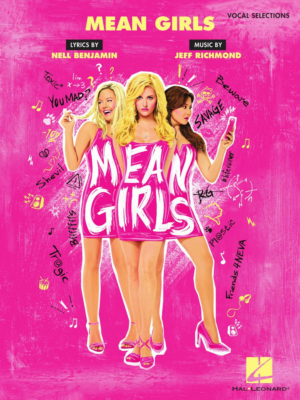 MEAN GIRLS Vocal Selections Are Available Now