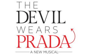 Breaking: THE DEVIL WEARS PRADA Musical Will Premiere In Chicago Summer 2020