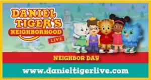 DANIEL TIGER'S NEIGHBORHOOD Launches 'Neighbor Day' Live Tour
