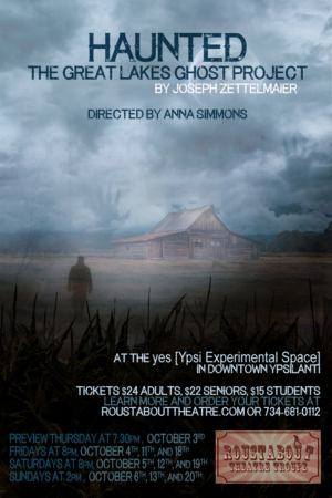 Roustabout Presents HAUNTED: THE GREAT LAKES GHOST PROJECT