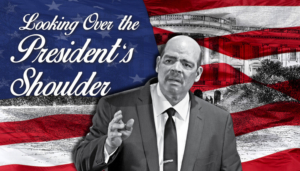 Act II Playhouse in Ambler Presents LOOKING OVER THE PRESIDENT'S SHOULDER