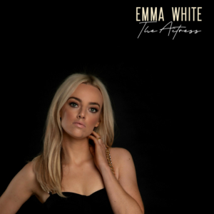 Emma White Shares 'The Actress' EP
