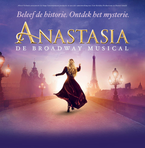 BWW Review: ANASTASIA at AFAS Circustheater Scheveningen: The Myth, the Legend, the Fairytale... ⭐️⭐️⭐️⭐️