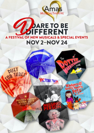 Amas Musical Theatre Presents Evening of Five Musicals, DARE TO BE DIFFERENT