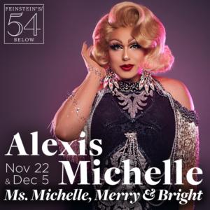 Alexis Michelle Returns to Feinstein's/54 Below This Winter