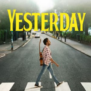 YESTERDAY Starring Lily James and Himesh Patel Now Available on Digital