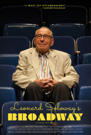 LEONARD SOLOWAY'S BROADWAY to Premiere in NYC Nov. 4-7