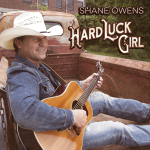 Shane Owens Unveils 'Hard Luck Girl' Music Video