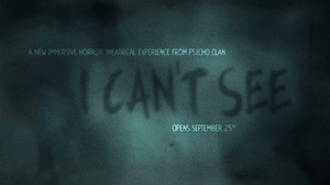 BWW Review: Immersive Production I CAN'T SEE Frights and Delights Manhattan