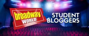 Join BroadwayWorld's Team as a College Student Blogger!