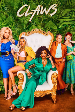 TNT Renews CLAWS for a Fourth and Final Season