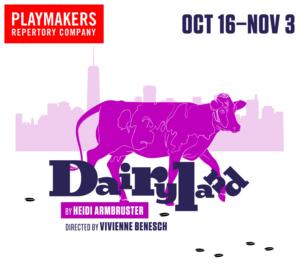 PlayMakers Presents DAIRYLAND