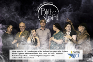 A Classic Theatre Presents BLITHE SPIRIT