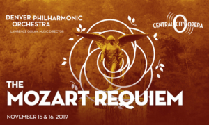 Central City Opera, Denver Phil Orchestra & Performing Arts Academy Unite for THE MOZART REQUIEM