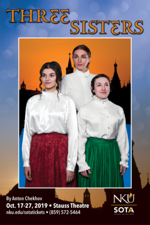 NKU Continues Season with THREE SISTERS