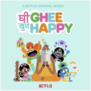 Netflix Orders Animated Preschool Series GHEE HAPPY From Sanjay Patel