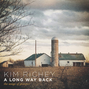 Kim Richey Celebrates 20th Anniversary of GLIMMER With 'A Long Way Back: The Songs of Glimmer'