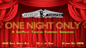 SkyPilot Theatre Company Offers Showcase ONE NIGHT ONLY