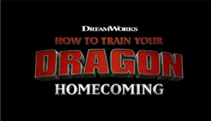 All-New Holiday Special HOW TO TRAIN YOUR DRAGON HOMECOMING Will Air Dec. 3
