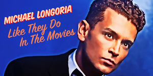 BWW Review: MICHAEL LONGORIA dazzled in 'Like They Do In the Movies' at The Green Room 42