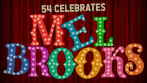Richard Kind, Lesli Margherita, Brad Oscar And More to Celebrate Mel Brooks At Feinstein's/54 Below