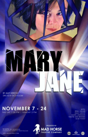 Mad Horse Theatre Presents MARY JANE