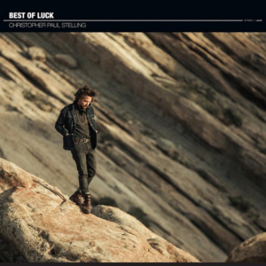 Christopher Paul Stelling Announces New Album BEST OF LUCK