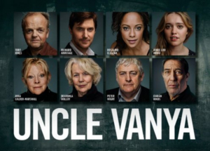 Further Casting Announced For The New Adaptation Of Chekhov's UNCLE VANYA