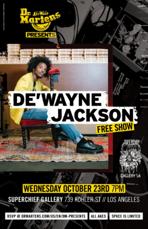 De'Wayne Jackson to be Headline Dr. Martens Music & Film Concert Series In L.A.