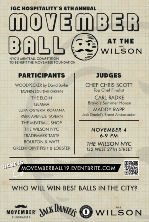 MOVEMBER BALL by ICG Hospitality to Benefit The Movember Foundation at The Wilson in NYC on 11/4