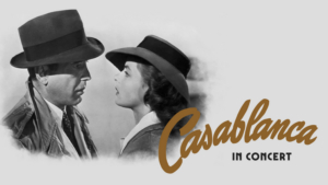 Waterbury's Palace Theater and Waterbury Symphony Orchestra Present CASABLANCA in Concert