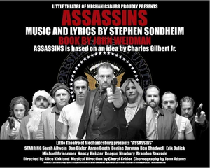 BWW Review: ASSASSINS at Little Theatre Of Mechanicsburg