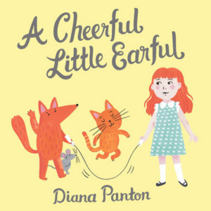 Diana Panton Releases A CHEERFUL LITTLE EARFUL