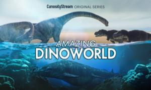 CuriosityStream Announces New Series AMAZING DINOWORLD