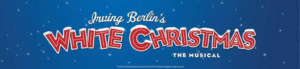 IRVING BERLIN'S WHITE CHRISTMAS Will Warm the Stage in Cleveland