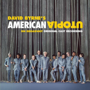 AMERICAN UTOPIA Original Cast Recording is Available Now